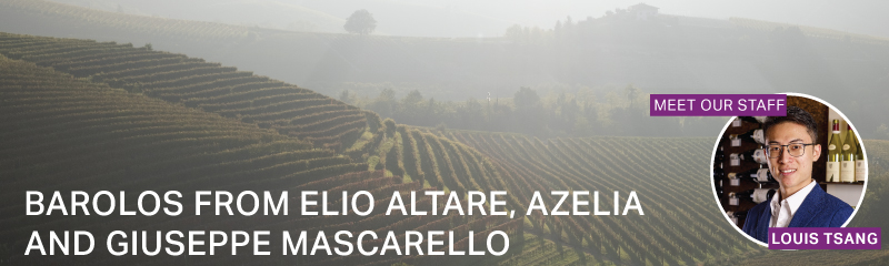 Fine Wine Friday: Barolos from Elio Altare, Azelia and Giuseppe Mascarello